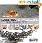Art of Soldering for Jewellery Makers