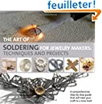 The Art of Soldering for Jewellery Ma...