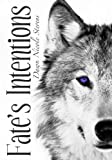 Fates Intentions (The Saga of Fates Intentions)