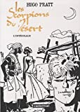 Les scorpions du désert (French Edition) (2203003316) by Hugo Pratt