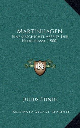 Martinhagen: Eine Geschichte Abseits Der Heerstrasse (1900)