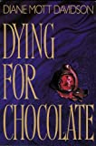 Dying for Chocolate (055308576X) by Davidson, Diane Mott