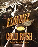img - for The Klondike Gold Rush (First Books--Western U.S. History) book / textbook / text book