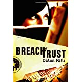 "Breach Of Trustby DiAnn ""Mills """
