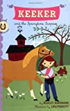 Hadley Higginson Keeker and the Springtime Surprise: Bk. 4 (Sneaky Pony): 4 (Sneaky Pony)