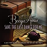 Save the Last Dance for Me Beegie Adair