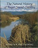 img - for The Natural History of Puget Sound Country (Weyerhaeuser Environmental Book) Hardcover - October, 1991 book / textbook / text book