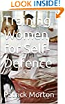 Training Women for Self-Defence