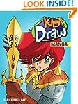 Kids Draw Manga (Hart, Christopher. K...