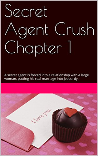 secret-agent-crush-chapter-1-a-secret-agent-is-forced-into-a-relationship-with-a-large-woman-putting
