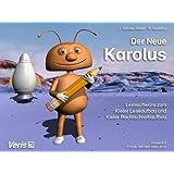 Der Neue Karolus. Lernsoftware zum Kieler Leseaufbau und Kieler Rechtschreibaufbau / Der Neue Karolus. CD-ROM Version 6.0