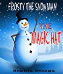 Frosty The Snowman: The Magic Hat (En...