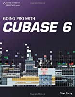 Going Pro with Cubase 6 Front Cover