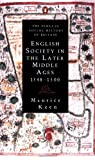 English Society in the Later Middle Ages 1348-1500 (Social Hist of Britain) (0140124926) by Keen, Maurice