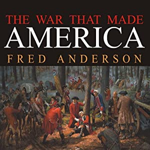 The War That Made America Audiobook
