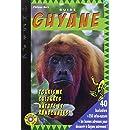 GUIDE GUYANE 2013- 2014