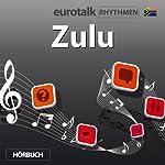 EuroTalk Rhythmen Zulu |  EuroTalk Ltd