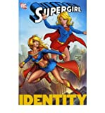 Supergirl: Identity v. 3 (1845766350) by Kelly, Joe