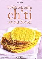 La bible de la cuisine ch'ti et du Nord