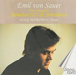 Emil von Sauer: Suite and Gallop de Concert; Etudes (IV) (Oleg Marshev, piano)