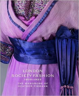 London Society Fashion 1905?1925: The Wardrobe of Heather Firbank written by Cassie Davies-Strodder