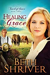 Healing Grace (Touch of Grace Book 3)