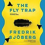 The Fly Trap | Fredrik Sjöberg