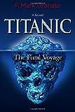 Titanic: The Final Voyage
