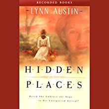 Hidden Places Audiobook by Lynn Austin Narrated by Ruth Ann Phimister