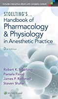 Stoelting's Handbook of Pharmacology and Physiology in Anesthetic Practice, 3rd Edition Front Cover