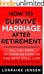 How to Survive Marriage After Retirem...