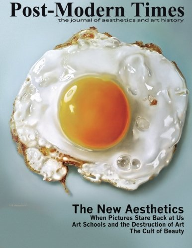 Post-Modern Times: The Journal of Aesthetics and Art History (Volume 2)