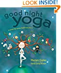 Good Night Yoga: A Pose-by-Pose Bedti...