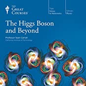 The Higgs Boson and Beyond |  The Great Courses