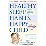 Healthy Sleep Habits, Happy Child ~ Dr Marc Weissbluth