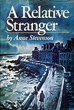A Relative Stranger (000221721X) by Stevenson, Anne
