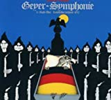 Geyer Symphonie by Floh De Cologne