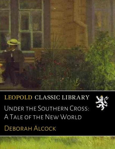 under-the-southern-cross-a-tale-of-the-new-world