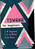 img - for Tswana for Beginners (Manualia didactica) (Setswana Edition) book / textbook / text book