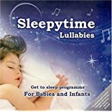 Sleepytime Lullabies: A Mix of Traditional and Modern Cradle Songs Specifically Designed to put Babies and Infants to Sleepby Nicola Kerr