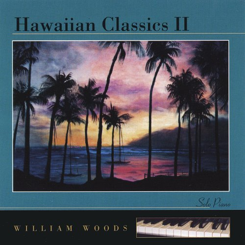 Hawaiian Classics 2, Woods, William