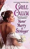 Never Marry a Stranger (Sons of Scandal)