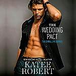 The Wedding Pact | Katee Robert