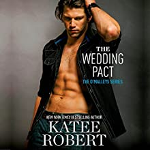 The Wedding Pact Audiobook by Katee Robert Narrated by Charlotte North