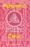 img - for Muhammed pbuh The Natural Successor To Christ pbuh book / textbook / text book