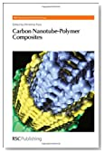 Carbon Nanotube-Polymer Composites (RSC Nanoscience &amp; Nanotechnology)