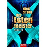 Der Totenmeistervon &#34;Nick Stone&#34;