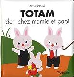 """Afficher """"Totam<br /> Totam dort chez mamie et papi"""""""