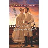 Redeeming the Rogue (Love Inspired Historical) ~ C. J. Chase