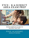 img - for FTCE - K-6 Subject Area Exam Prep book / textbook / text book